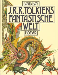 J. R. R. Tolkiens fantastische Welt - David Day - Moewig, München (1982), Gebundene Ausgabe, 288 Seiten - ISBN 9783811810068 David, Cover, Comic Books, Comics, Fantasy, Reading, World, Cartoons, Cartoons