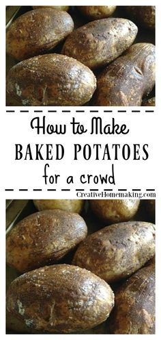 Need to bake potatoes for 20, 50, or more people? Find out how to make baked potatoes for a crowd and keep them warm up to 6 hours with these easy instructions.