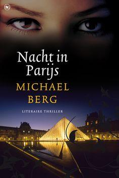 Nacht In Parijs | Michael Berg | Paperback | 9789044339314 | Cosmox.nl | Altijd alles gratis thuisbezorgd.