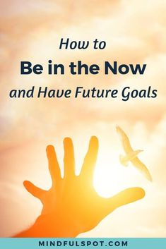 Do you think that living in the now means you can't have future goals? In this article I'll show you how you can do both without any stress or worry. Mindfulness Books, Benefits Of Mindfulness, Mindfulness Activities, Meditation Benefits, Mindfulness Practice, Meditation For Stress, Meditation Books, Best Meditation, Mindfulness For Beginners