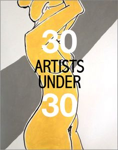 30 amazing artists under 30 (whose art you can afford)