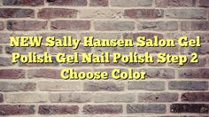 NEW Sally Hansen Salon Gel Polish Gel Nail Polish Step 2 Choose Color - http://thisissnews.com/new-sally-hansen-salon-gel-polish-gel-nail-polish-step-2-choose-color-8/