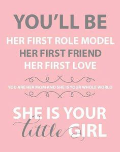she is your little girl..