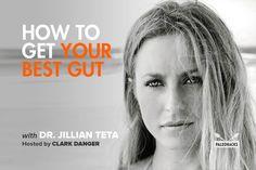 How to Get Your Best Gut with Dr. Jillian Teta