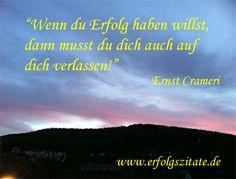 Erfolgszitat von Ernst Crameri Ernst Crameri  Schweizer Geschäftsmann und Schriftsteller (06.10.1959 - 06.10.2069)  Statement Ernst Crameri... (http://prg.li/m/218742)