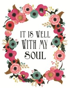 It Is Well With My Soul -- Free Printables @ www.carleykelley.com
