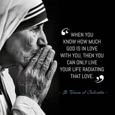 Catholic Connect on - Jesus Quote - Christian Quote - When you know how much God is in love with you then you can only live your life radiating that love. Teresa of Calcutta The post Catholic Connect on appeared first on Gag Dad. Catholic Quotes, Religious Quotes, Spiritual Quotes, Catholic Doctrine, Catholic Saints, Mother Theresa Quotes, Great Quotes, Inspirational Quotes, Super Quotes