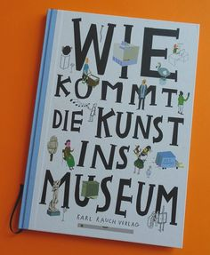 Mega book about the microcosm museum - What actually happens behind the scenes of the museum? A fantastic non-fiction book - Future Mom, Museum, Handmade Books, Oliver Jeffers, Children's Book Illustration, Read Aloud, Nonfiction Books, Little Babies, Cinematography