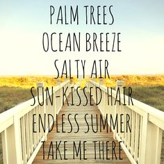 Palm trees, ocean breeze. Salty air, sunkissed hair. #summer #beach #vacation