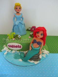 Doces Opções: Bolo de aniversário com a Ariel e a Cinderela