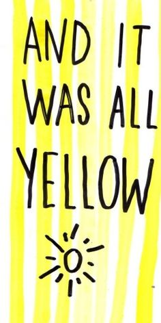 And it was all Yellow