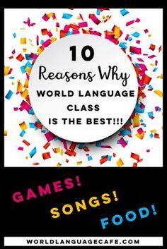 10 Reasons Why World Language Class Is the Best! - World Language Cafe Free Spanish Lessons, Spanish Lesson Plans, Spanish 1, French Lessons, Spanish Music, Speak Spanish, French Language Learning, Teaching Spanish, Spanish Teacher