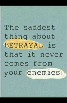 The saddest thing about Betrayal is that it never comes from your enemies... #YouQueen #quote