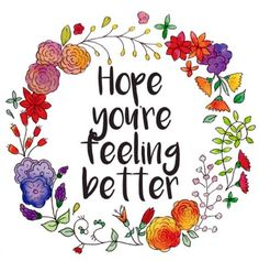 101 Get Well Soon Quotes, Sayings, Messages, Greetings & Images - Greeting Cards - Get Get Well Soon Images, Get Well Soon Messages, Get Well Soon Quotes, Well Images, Get Well Wishes, Get Well Cards, Hope Youre Feeling Better, Feeling Sick, How Are You Feeling