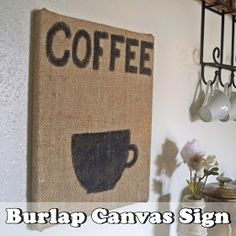 Burlap Canvas Sign Tutorial #Burlap #BurlapCraft