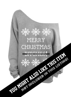 Merry Christmas Btches Ugly Christmas Sweater by DentzDesign
