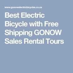 Gonow Electric Bicycles makes easy-to-ride, stylish electric bikes for recreation and commuting. The Best Electric Bicycles.