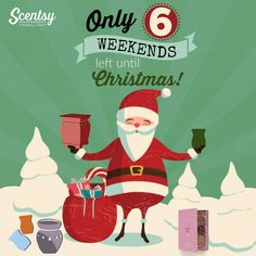 6 weekends until Christmas Scentsy flyer #scentsbykris