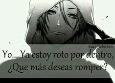 Read ¿Que mas quieres romper? from the story Imagenes y frases tristes by with 505 reads. Sad Anime, Anime Love, Kawaii Anime, Servant Of Evil, Anime Triste, I Cant Do This, I Hate My Life, Tumblr Love, Just Be You