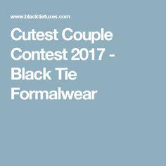 Cutest Couple Contest 2017 - Black Tie Formalwear