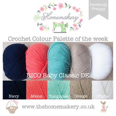 Perfectly Preppy Crochet Colour Palette uses classic preppy shades from Rico Baby Classic DK, a lovely soft acrylic. The Homemakery Blog
