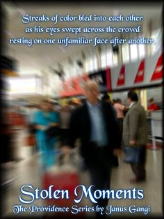 Stolen Moments  Book 1 in The Providence Series