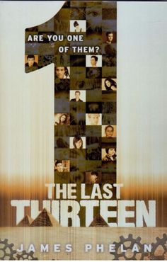 The Last Thirteen -  1  (One)  - Book 13 by James Phelan - NEW