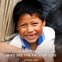 Missions=to love another person is to see the face of love