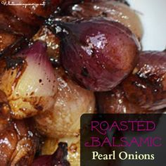 Roasted Balsamic Pearl Onions Recipe  |  whatscookingamerica.net  #roasted #balsamic #pearl #onions #thanksgiving #christmas