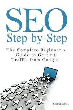 SEO Step-by-Step - The Complete Beginner's Guide to Getting Traffic from Google by Caimin Jones http://www.amazon.com/dp/1497415020/ref=cm_sw_r_pi_dp_mY86ub0QS9ESB