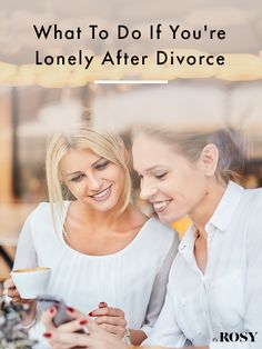 How to beat loneliness after divorce
