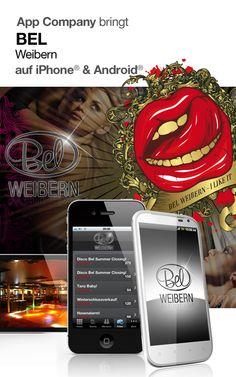 App Company - Die App Agentur aus Linz / Oberösterreich bringt BEL Weibern auf iPhone® & Android®    iPhone®:  http://itunes.apple.com/at/app/bel-weibern/id450257991?mt=8    Android®:  https://play.google.com/store/apps/details?id=com.mobileagreements.club.bel=more_from_developer#?t=W251bGwsMSwyLDEwMiwiY29tLm1vYmlsZWFncmVlbWVudHMuY2x1Yi5iZWwiXQ
