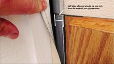5.  Place the first panel so that the edge is roughly 1 inch from the edge of the garage door, not the framing.