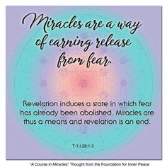 Principle Miracles are a way of earning release from fear. A Course In Miracles, Inner Peace, Sacred Geometry, Foundation, Thoughts, Ideas, Foundation Series, Tanks