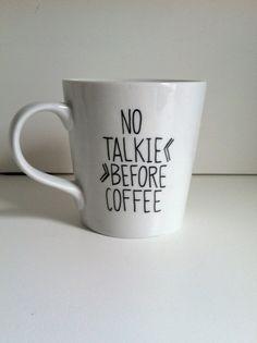 No Talkie Before Coffee Mug Hand Painted by MorningSunshineShop, $15.00