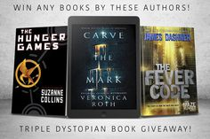 #VeronicaRoth #JamesDashner #SuzanneCollins #Dystopian #Giveaway – Any of their Novels! Giveaway Ends August 16!