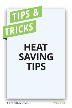 Heat Saving Tips LeafFilter can keep animals, pine needles and leaves out of your gutters. Unfortunately, it can't keep the winter chill out of your home. Here are some heat-saving tips to help you stay warm this winter! Winter Hacks, Winter Tips, Saving Tips, Saving Money, Gutter Protection, Gas Bill, Pine Needles, Electric, Stay Warm