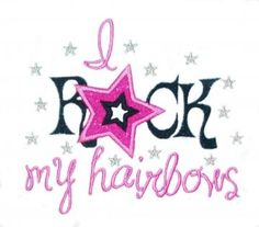 I rock my hairbows Applique Machine Embroidery Design by TrendyStitchDesigns for $3.99