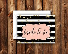 Pink and Gold Glam Bride to Be Card Black and White Striped For the Bride Folded Blank Note Card Bridal Wedding Shower Card