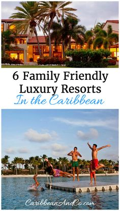 Travelling to the Caribbean for the vacation and want to stay at a family friendly luxury resort? If so, check out these six hotels.