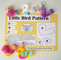 Little birds are great fun to make ... using all of my favourite supplies, lovely felt, ribbons & buttons. Plushie Patterns, Bird Patterns, Stuffed Toys Patterns, Bird Crafts, Crafts To Do, Felt Crafts, Fabric Crafts, Crafts For Kids, Girl Scout Swap