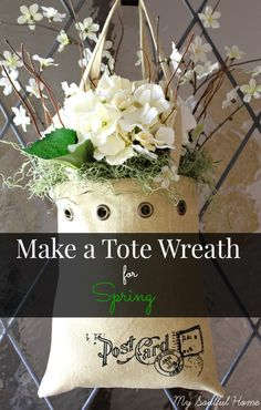 Tote wreath for Spring  Your wreath need not be round! Get the easy, quick & inexpensive tutorial http://mysoulfulhome.com  #bHomeApp