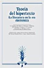 Teoría del hipertexto : la literatura en la era electrónica / E. Aarseth http://encore.fama.us.es/iii/encore/record/C__Rb1743763?lang=spi