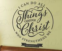 I Can Do All Things Through Christ Philippians 4:13 Wall Art Vinyl Decal T20