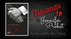 Recensione ''Trovando te'' di Jennifer Probst
