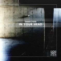 Diarmaid O Meara - In Your Head / Gobsmacked Records / GOB146 - http://www.electrobuzz.fm/2016/06/21/diarmaid-o-meara-in-your-head-gobsmacked-records-gob146/