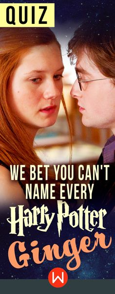 """Quiz: We Bet You Can't Name Every Harry Potter Ginger. HP quiz, Harry Potter quiz, wizarding world quiz, HP gingers, Ginny Weasley, Ron Weasley, JK Rowling, buzzfeed quizzes. """"You must be a Weasley."""""""