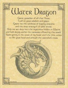 "Beseeching the Water Dragon as a guardian, and wise spirit of the water, the Water Dragon poster displays a lovely prayer to the Water Dragon to aid you in finding grace and wisdom. Size: 8 1/2"" x 11"""