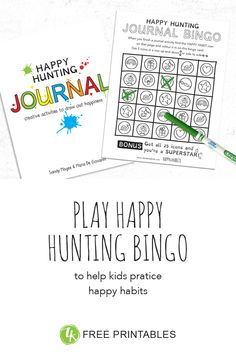 Happy Hunting Journal Bingo is a free game to help kids learn the happy habits while engaging with the Happy Hunting Journal. Bingo Sheets, Free Games, Kids Learning, Free Printables, Fill, Hunting, Icons, Journal, Colour