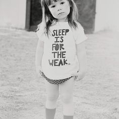 Sleep is for the weak - Violet's mantra ;)